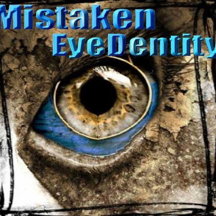 Mistaken EyeDentity Tour Dates