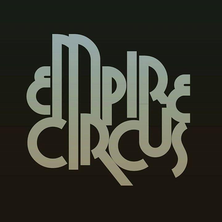 Empire Circus Tour Dates