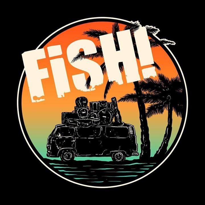 Fish! Tour Dates