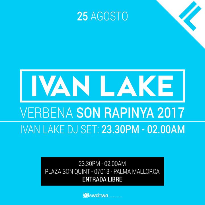 Ivan Lake @ Verbena Son Rapinya - Palma De Mallorca, Spain