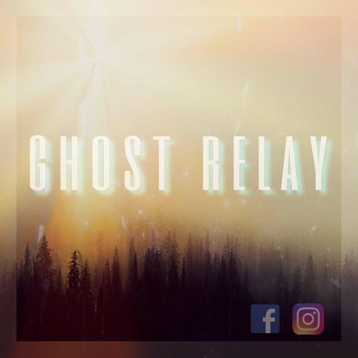 Ghost Relay Tour Dates