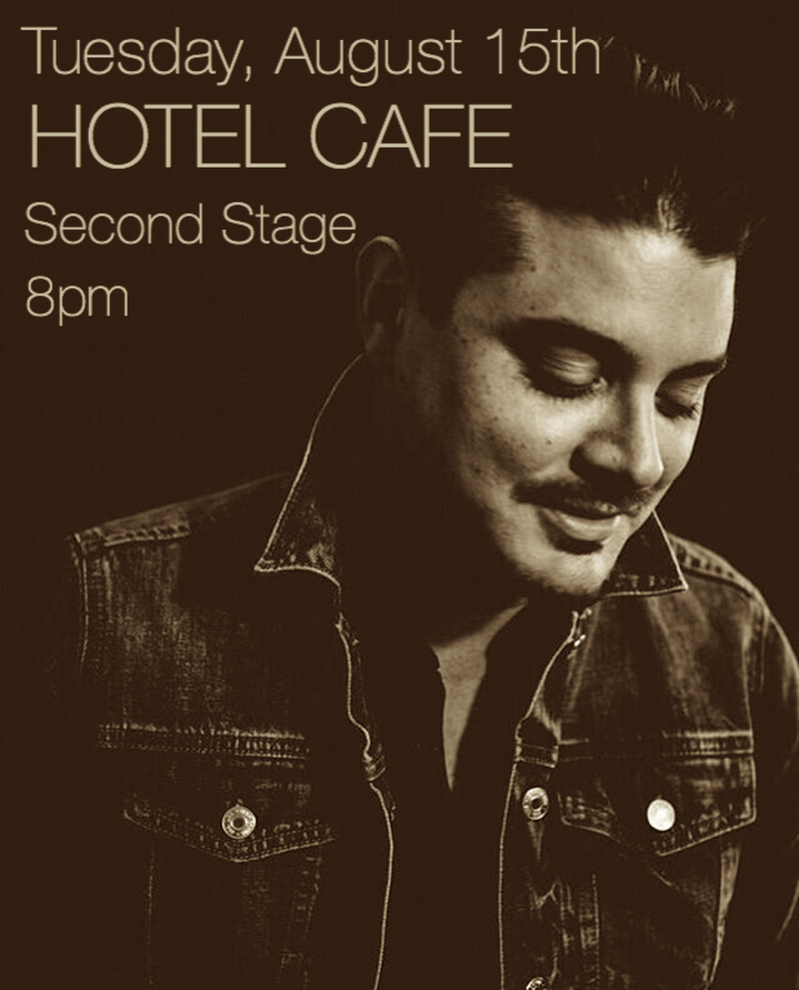 Justin Hulsey @ The Hotel Cafe - Los Angeles, CA