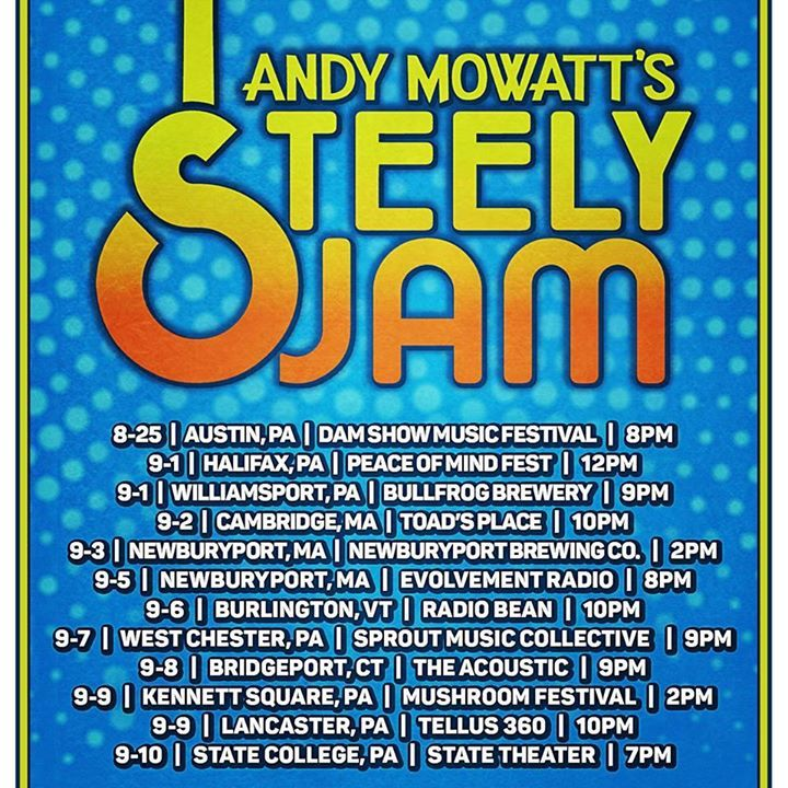 Andy Mowatt's Steely Jam @ State Theater - State College, PA