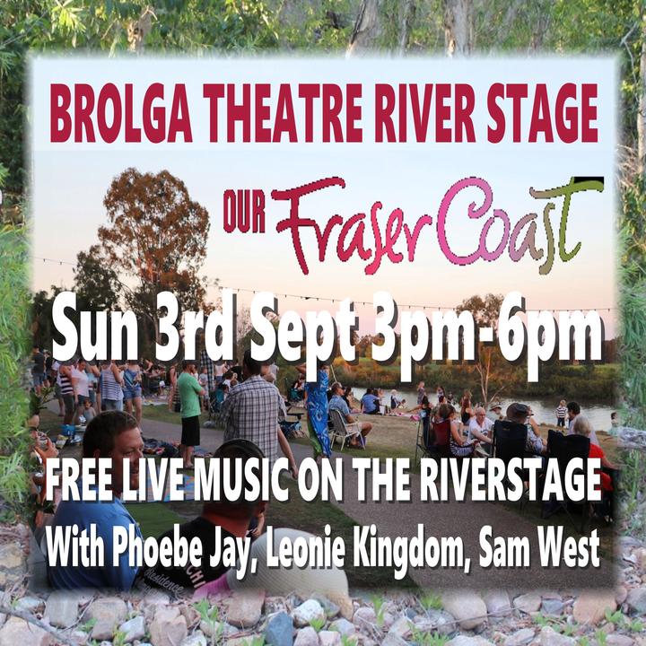 Phoebe Jay @ Brolga Theatre River Stage - Maryborough, Australia