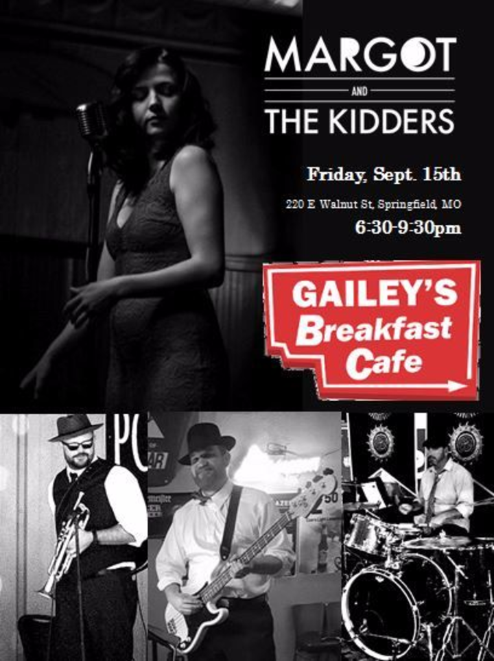 Margot and the Kidders @ Gailey's Breakfast Cafe - Springfield, MO