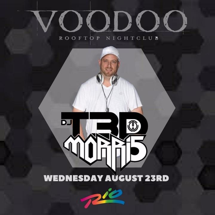 DJ T3D MORRI5 @ Voodoo Lounge @ The Rio - Las Vegas, NV