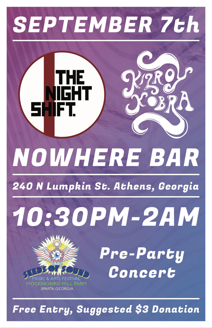 Kilroy Kobra @ Nowhere Bar (Official Seeds of Sound Music and Arts Pre-Party Show) - Athens, GA