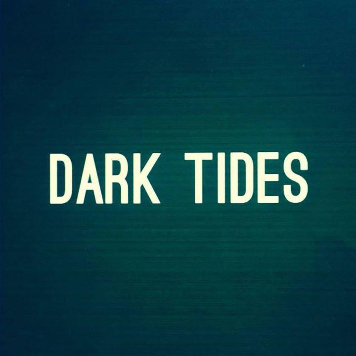 Dark tides Tour Dates