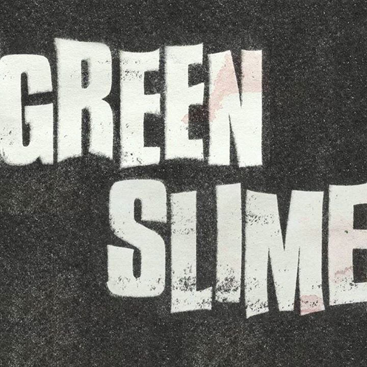 Green Slime Tour Dates