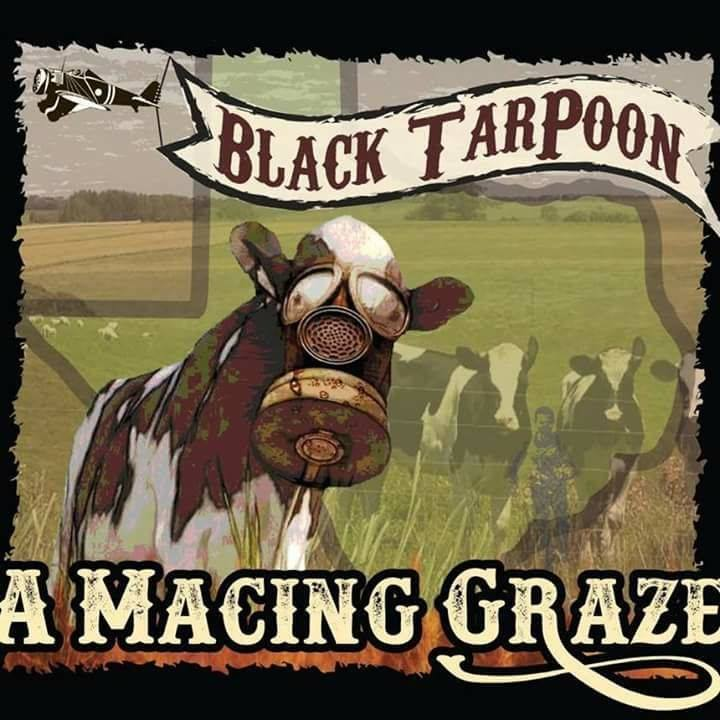 Black TarPoon @ Black Monk Tavern  - Corpus Christi, TX
