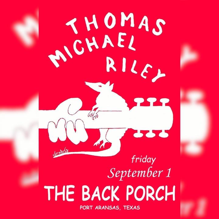 Thomas Michael Riley Music @ The Back Porch - Port Aransas, TX