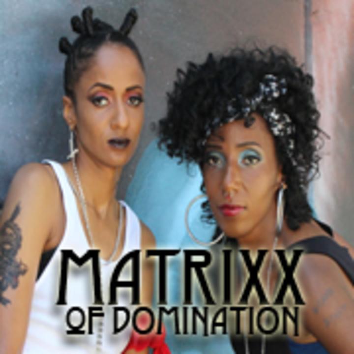 Matrixx of Domination Tour Dates
