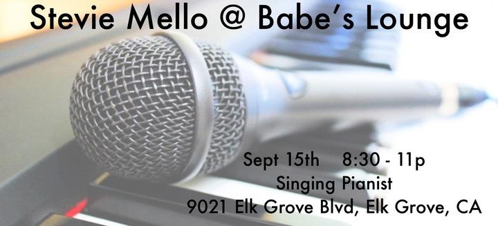 Stevie Mello @ Babe's Lounge  - Elk Grove, CA