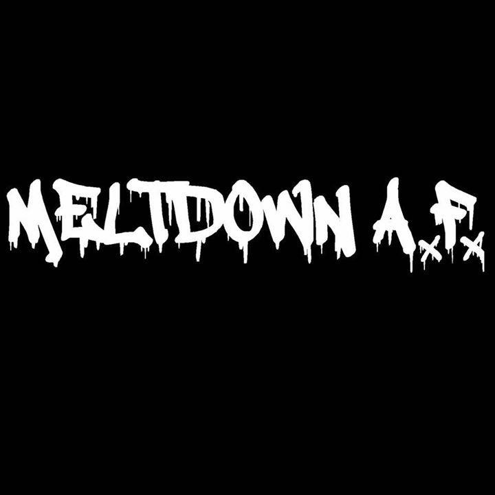 Meltdown A.F Tour Dates