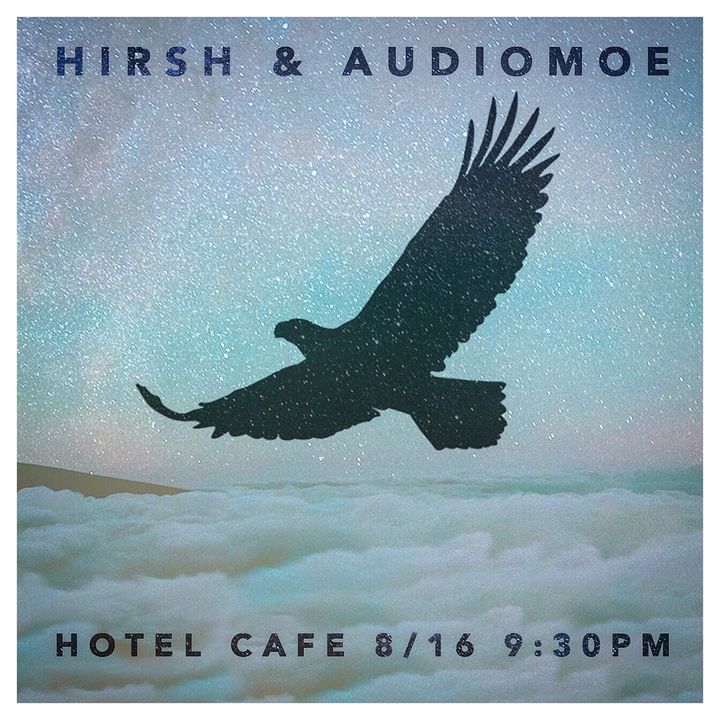 HiRSH @ The Hotel Cafe - Los Angeles, CA