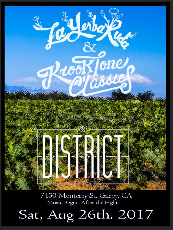 La Yerba Ruda @ The District - Gilroy, CA