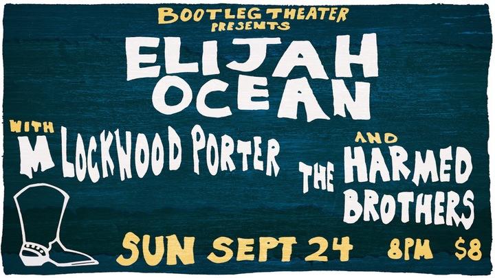 Elijah Ocean @ Bootleg Theater - Los Angeles, CA