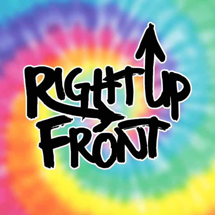 Right Up Front Tour Dates