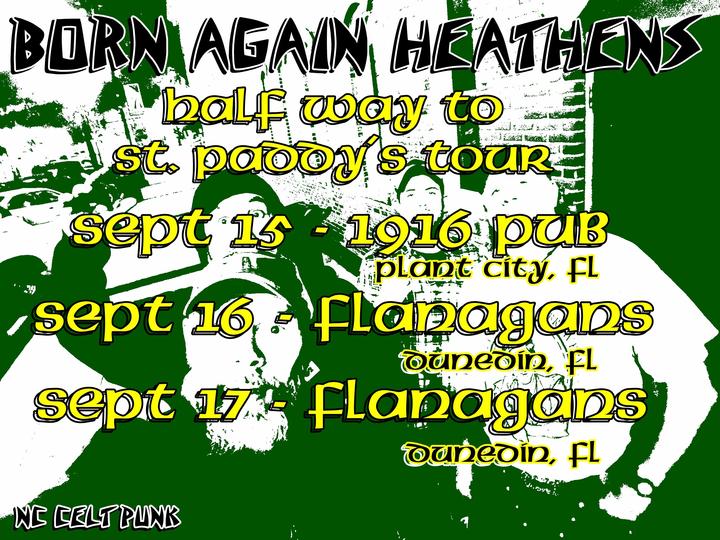 Born Again Heathens @ Flanagan's Irish Pub - Dunedin, FL