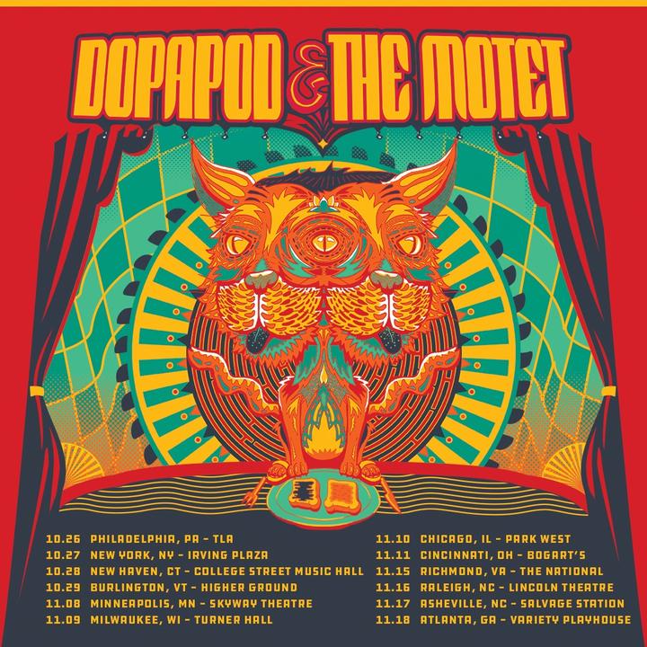 The Motet @ Dopapod + The Motet @ Theater of the Living Arts - Philadelphia, PA