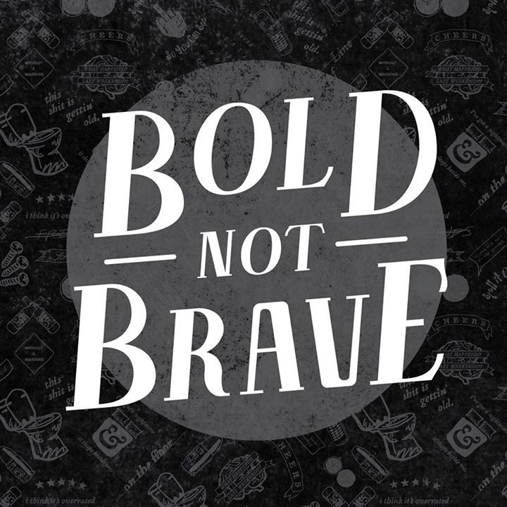 Bold Not Brave Tour Dates