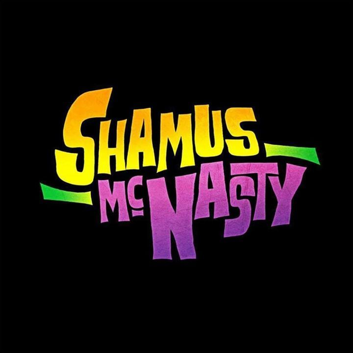 Shamus McNasty Tour Dates
