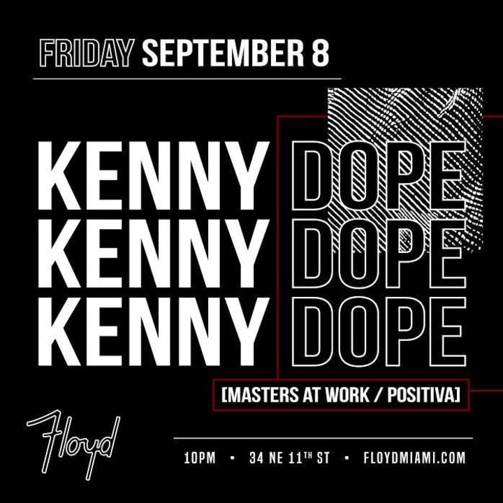 Kenny Dope @ FLOYD - Miami, FL