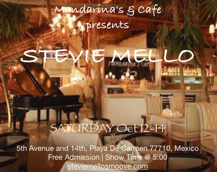 Stevie Mello @ Mandarina's Cafe  - Playa Del Carmen, Mexico