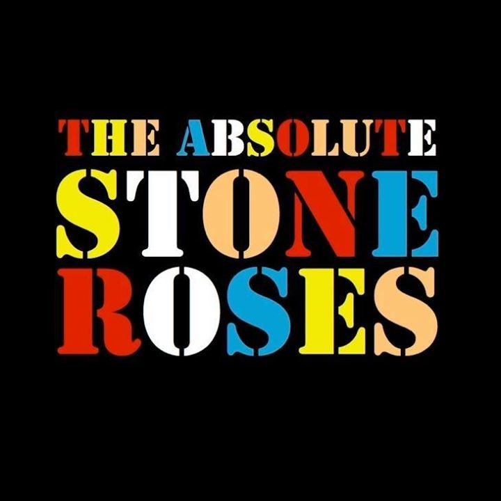 The Absolute Stone Roses Tour Dates