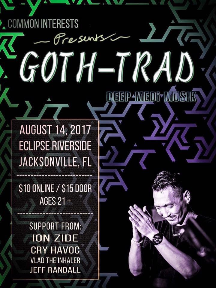 Vlad the Inhaler @ Eclipse w/ Goth-Trad and friends - Jacksonville, FL