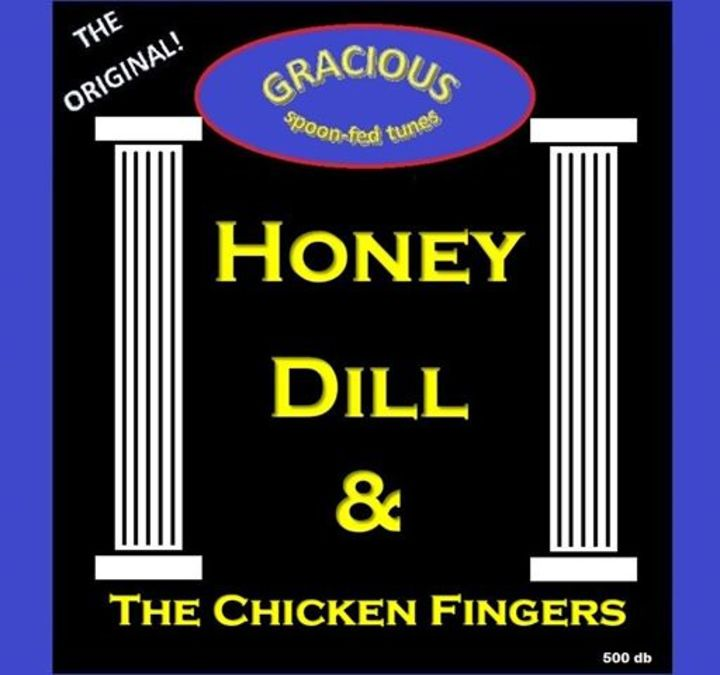 Honey Dill & The Chicken Fingers Tour Dates