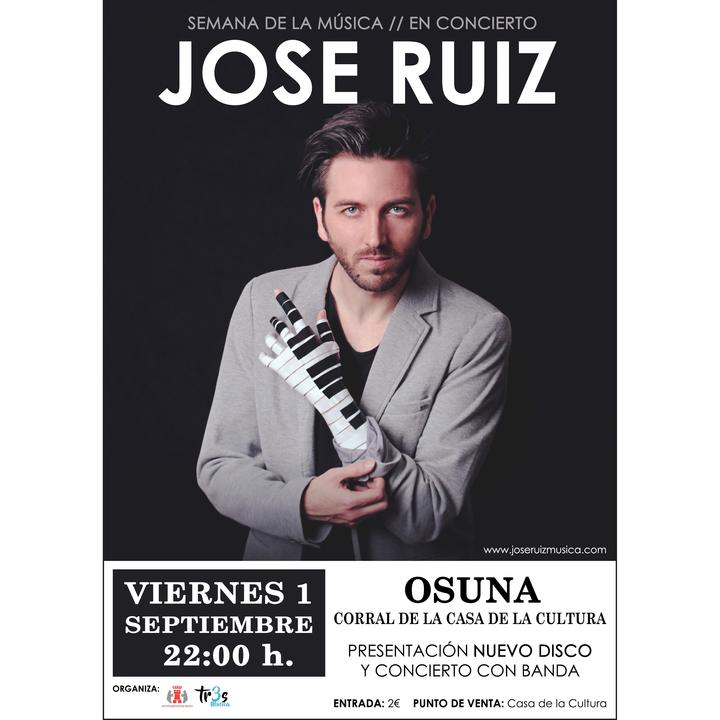 Jose Ruiz @ Concierto y presentación NUEVO DISCO de Jose Ruiz en Osuna - Osuna, Spain