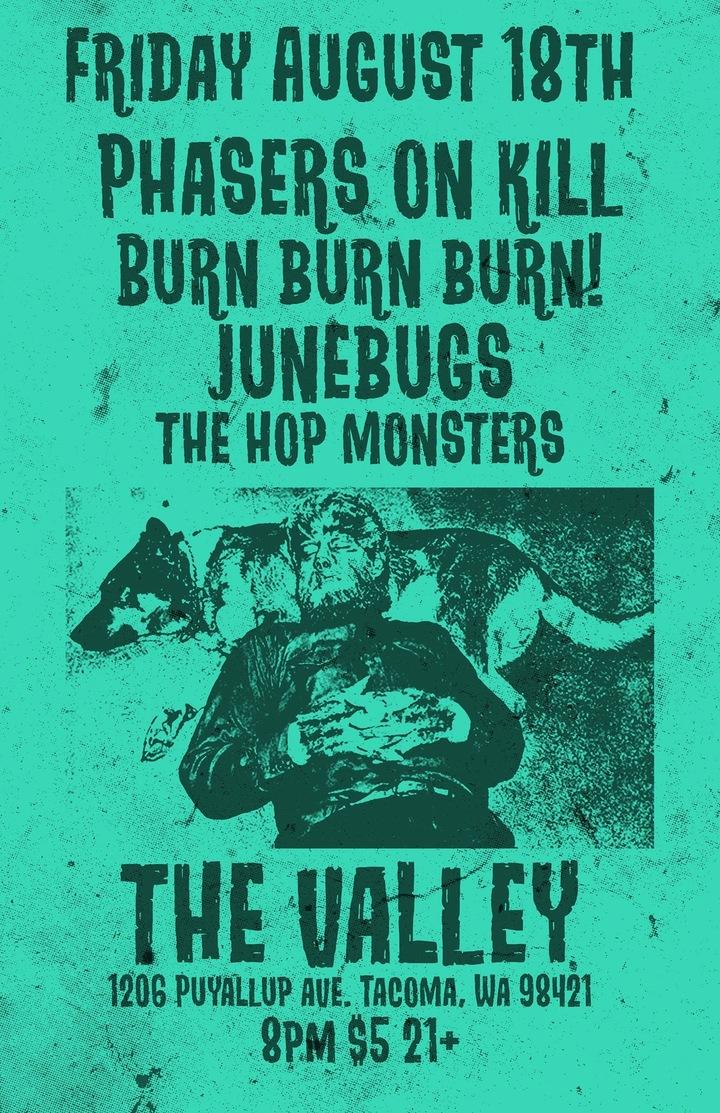 Phasers on Kill @ The Valley  - Tacoma, WA