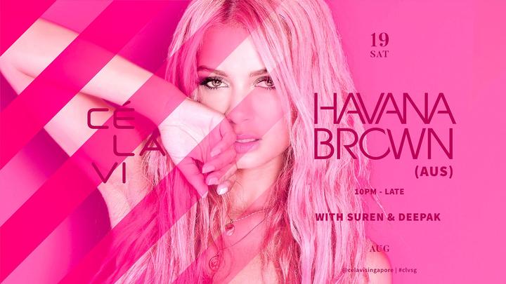 DJ Havana Brown @ CÉ LA VI SINGAPORE  - Singapore, Singapore