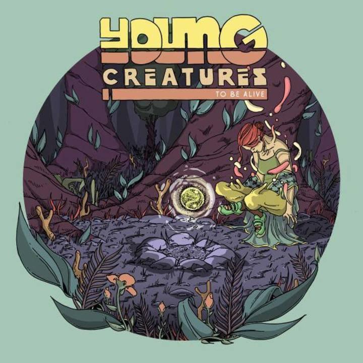 Young Creatures Tour Dates