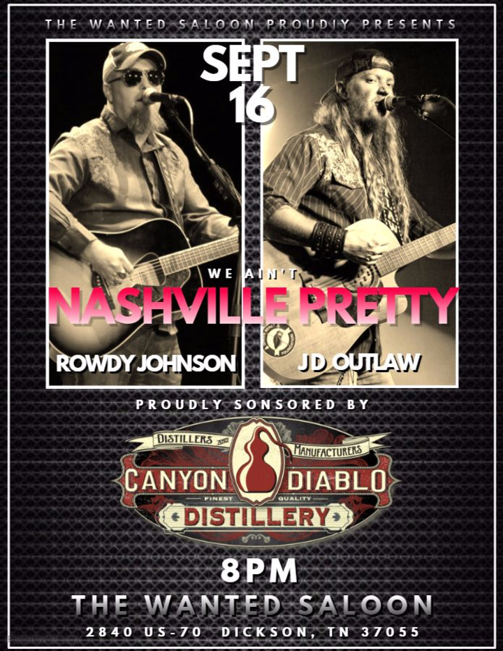 Rowdy Johnson Band @ The Wanted Saloon (The Last Honky Tonk) - Dickson, TN
