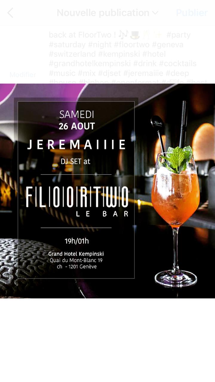 Jeremaiiie @ FloorTwo (Grand Hotel Kempinski) - Geneva, Switzerland
