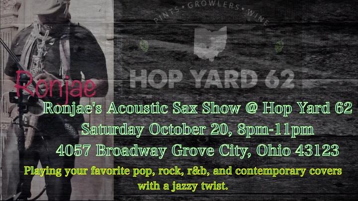 Ronjaemusic & High Altotude saxophone soloist @ Ronjae @ Hop yard 62 - Grove City, OH