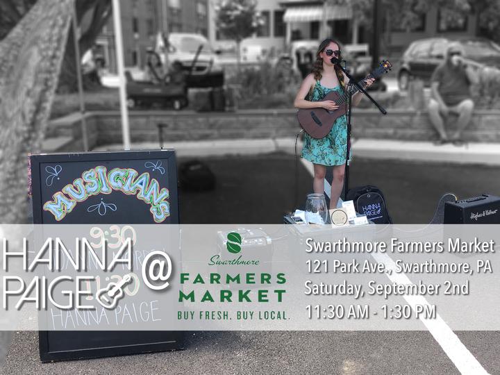 Hanna Paige Music @ Swarthmore Farmers Market - Swarthmore, PA