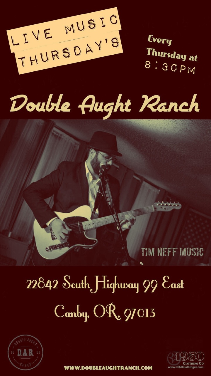 Tim Neff - Guitarist @ Double Aught Ranch  - Canby, OR