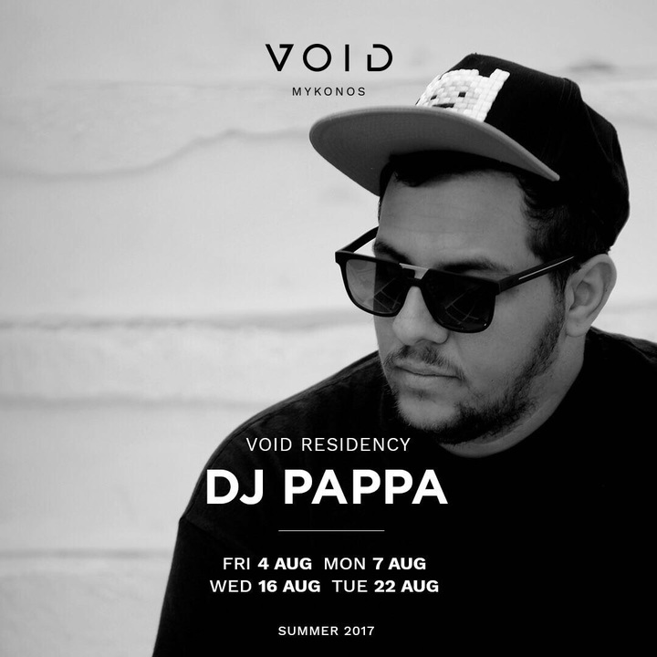 Dj Pappa @ Void  - Mykonos, Greece