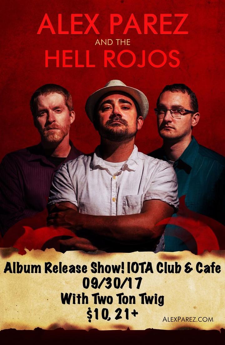 Alex The Red Robert Parez @ Iota Club and Cafe - Arlington, VA