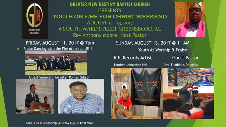 CHRIST's slave @ youth on fire for CHRIST weekend (greater new destiny) - Greensboro, AL