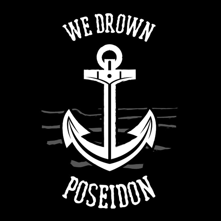 We Drown Poseidon Tour Dates