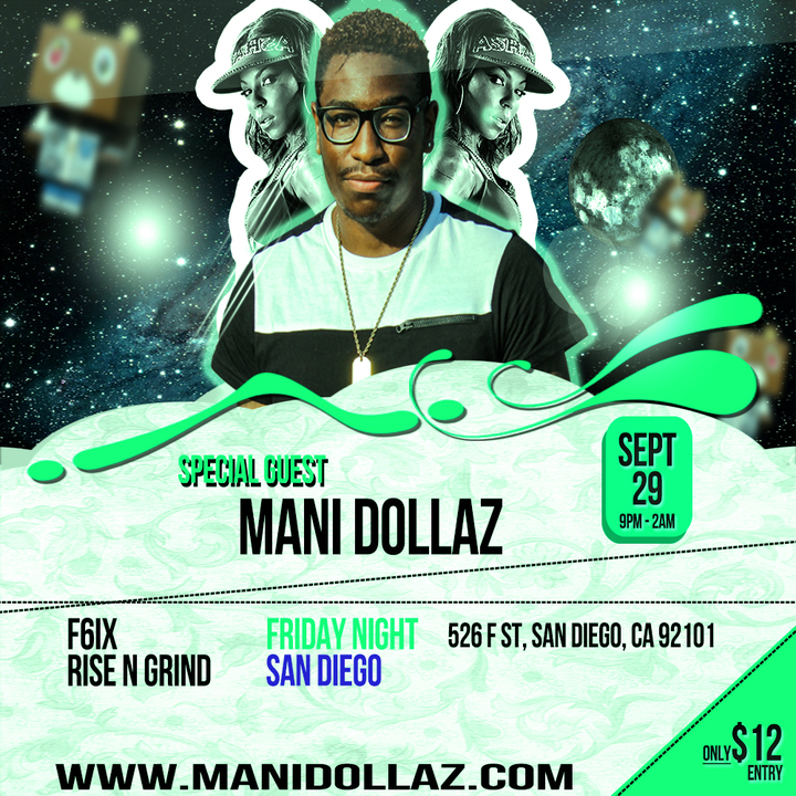 Mani Dollaz @ F6IX - San Diego, CA