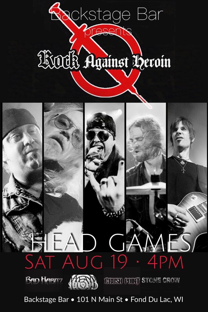 Head Games @ Head Games Rockin the 2nd Annual Rock Against Heroin - Fond Du Lac, WI