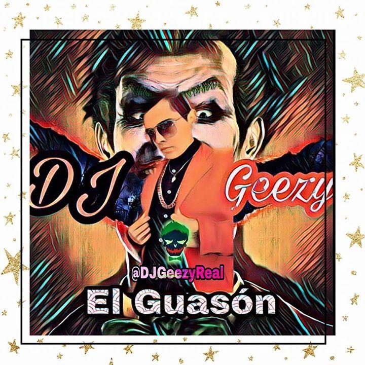 DJ Geezy Guasón Tour Dates