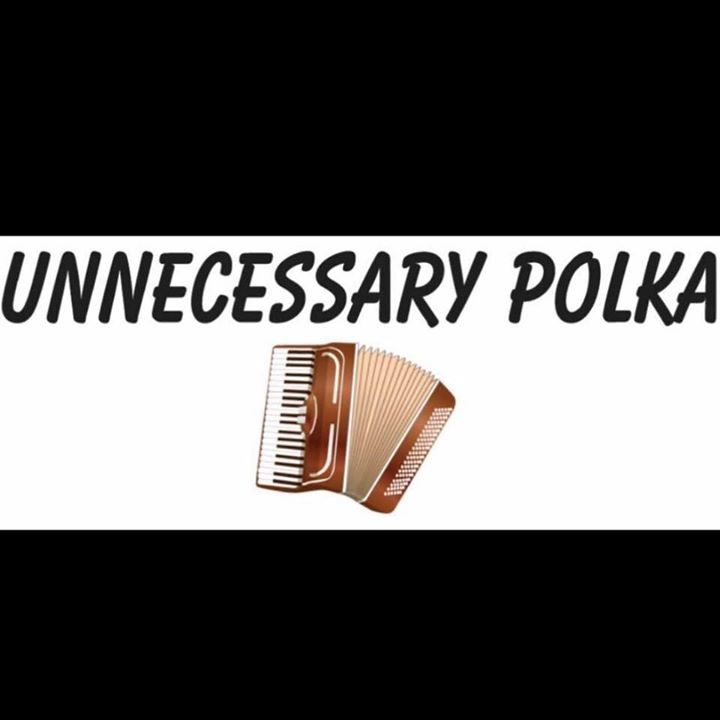 Unnecessary Polka Tour Dates