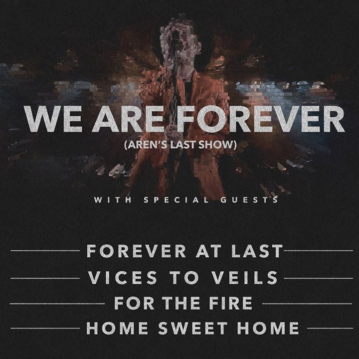We Are Forever Tour Dates