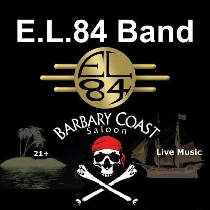 EL84 @ Barbary Coast - Murray, UT